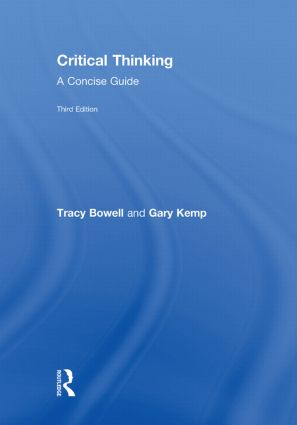 tracy bowell and gary kemp critical thinking 3rd edition (routledge 2009)