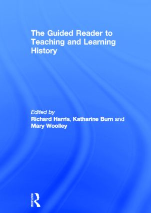The Guided Reader to Teaching and Learning History