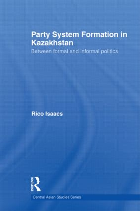 Party System Formation In Kazakhstan Between Formal And border=