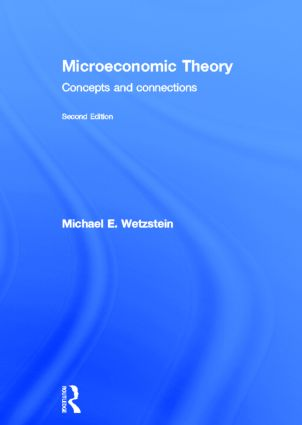 Microeconomic Theory second edition | Concepts and Connections