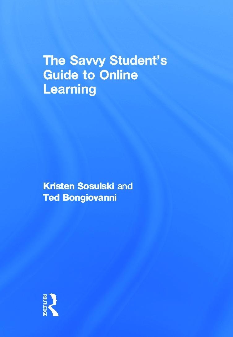 The Savvy Students Guide to Online Learning
