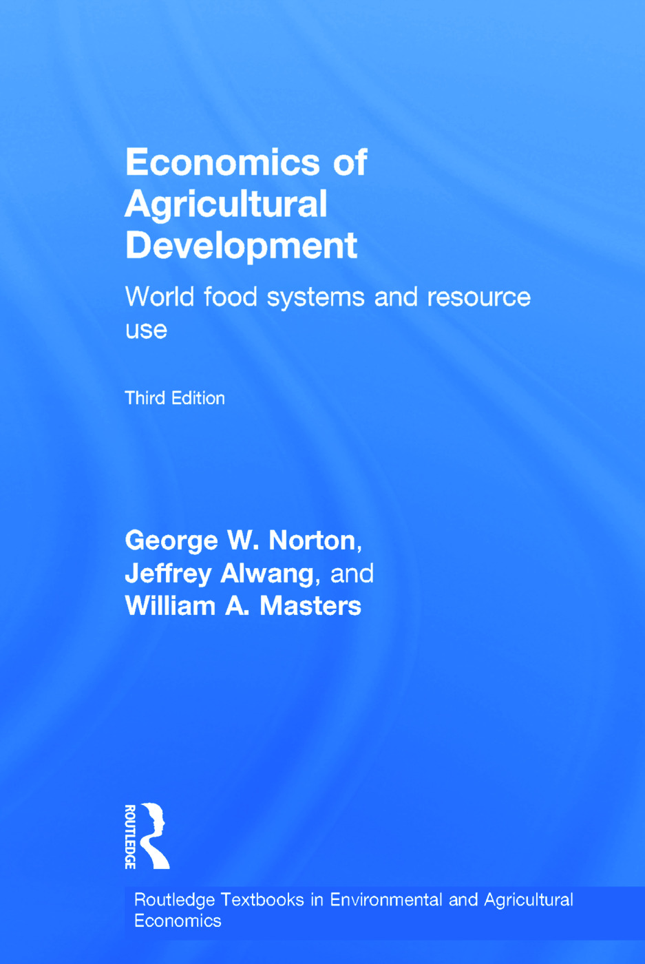 Economics of Agricultural Development | World Food Systems