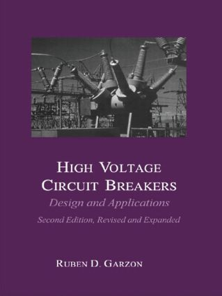 High Voltage Circuit Breakers | Design and Applications | Taylor