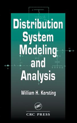 Distribution System Modeling and Analysis   Taylor & Francis Group