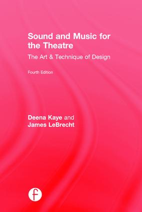 Sound and Music for the Theatre | The Art & Technique of