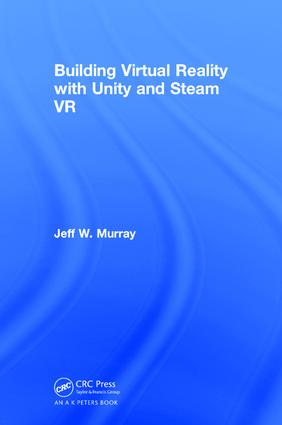 Building Virtual Reality with Unity and Steam VR | Taylor