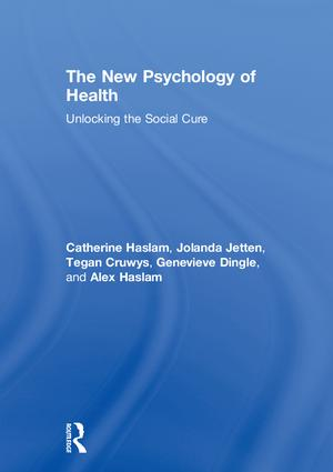 The New Psychology of Health | Unlocking the Social Cure | Taylor