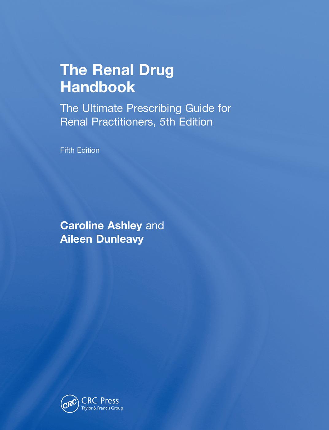 The Renal Drug Handbook | The Ultimate Prescribing Guide for Renal