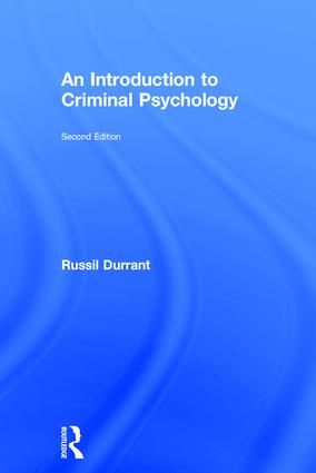 An Introduction to Criminal Psychology | Taylor & Francis Group