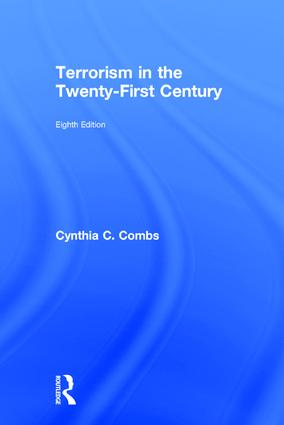 Terrorism in the Twenty-First Century | Taylor & Francis Group