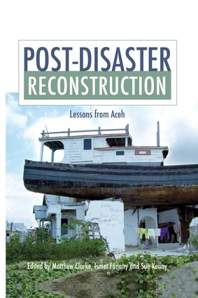Remaking Neighbourhoods In Banda Aceh Post Tsunami Reconstruction Of Everyday Life Taylor Francis Group