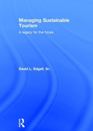 Managing Sustainable Tourism A Legacy For The Future border=