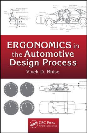 Ergonomics In The Automotive Design Process Taylor Francis Group