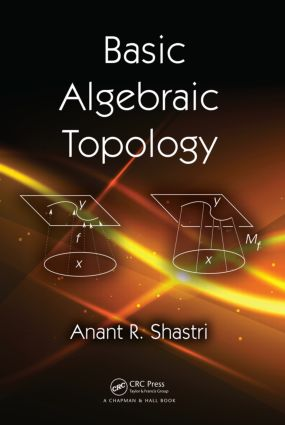 Basic Algebraic Topology | Taylor & Francis Group