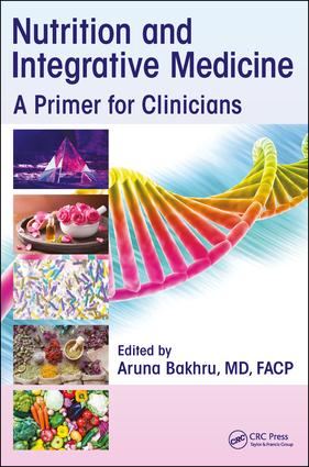 Nutrition and Integrative Medicine   A Primer for Clinicians
