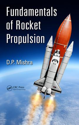 Fundamentals Of Rocket Propulsion Taylor Francis Group
