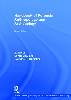 Handbook Of Forensic Anthropology And Archaeology Taylor Francis Group