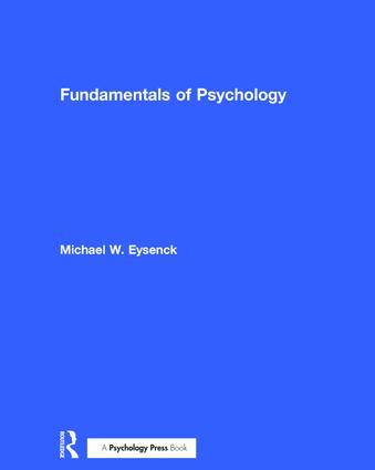 Fundamentals of Psychology   Taylor & Francis Group