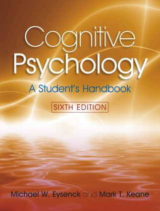 Cognitive Psychology A Students Handbook 6th Edition Pdf