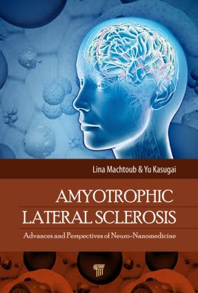 Amyotrophic Lateral Sclerosis | Advances and Perspectives of