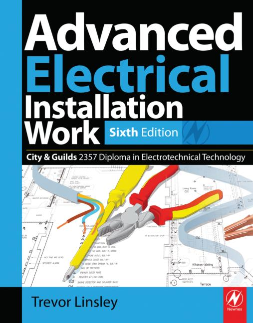 Advanced Electrical Installation Work, Sixth Edition Trevor Linsley