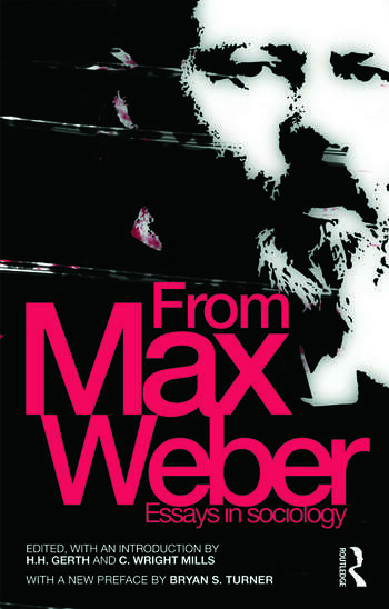 max weber and essay in sociology