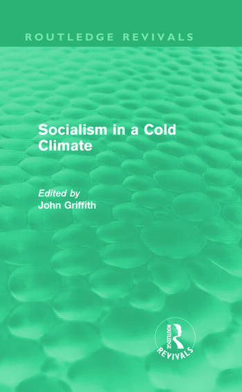 Socialism in a Cold Climate John Griffith