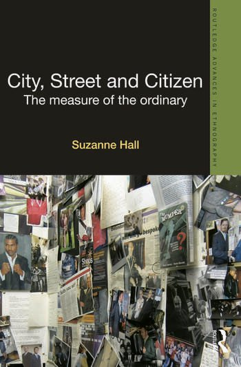 Book Review: City, Street and Citizen: the Measure of the Ordinary ...