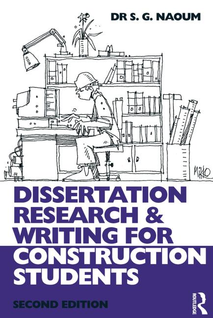 dissertation research and writing for construction students second edition Dissertation research & writing for construction students second edition all formats and editions (3) a guide for architecture students by borden, iain.