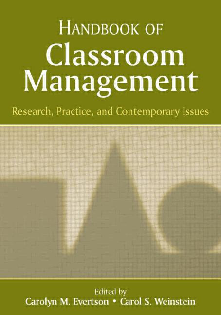 Traditional And Modern Classroom Management ~ Handbook of classroom management research practice and