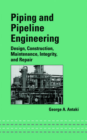 piping and pipeline engineering  design  construction
