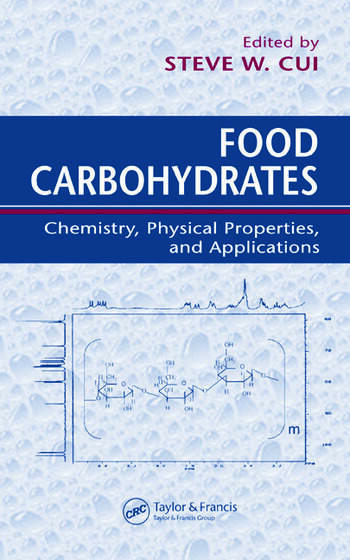 Food Carbohydrates Chemistry Physical Properties And