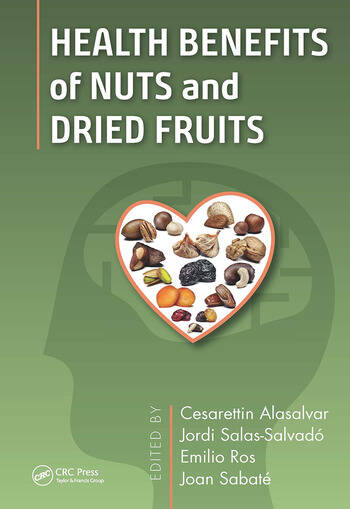 Health Benefits of Nuts and Dried Fruits book cover