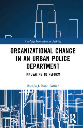 Organizational Change in an Urban Police Department Innovating to Reform book cover