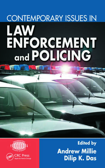 the impact of contemporary law enforcement in society How technology is changing law enforcement  advances in technology have been a mixed blessing for contemporary law enforcement agencies  law enforcement agencies around the country have .