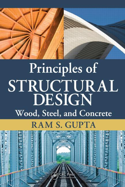 9781420073393 Download: Principles of Structural Design: Wood, Steel, and Concrete