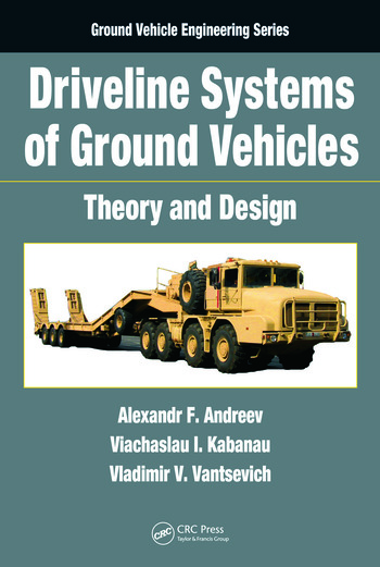 driveline systems  ground vehicles theory  design crc press book