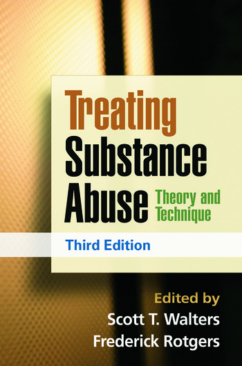 Treating Substance Abuse, Third Edition