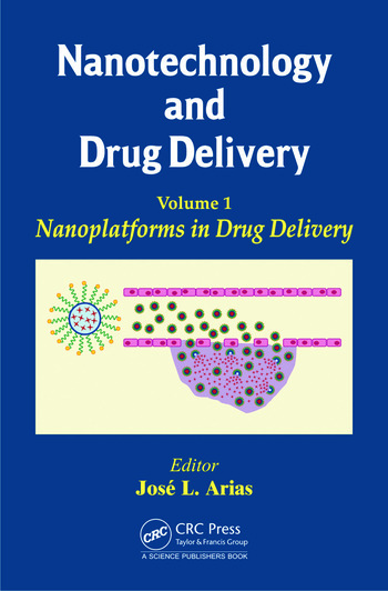 Nanotechnology and Drug Delivery, Volume One ...