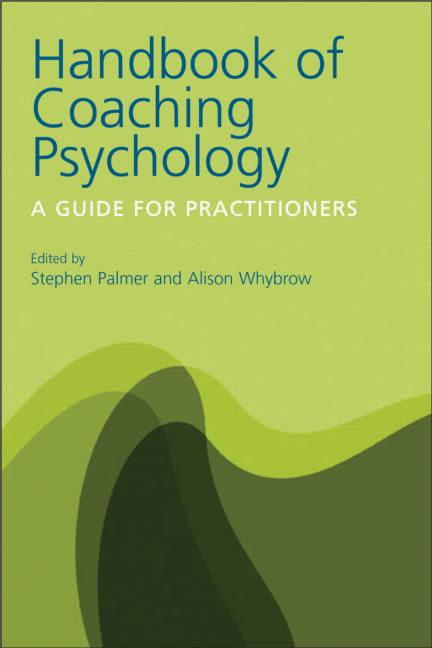 Handbook of Coaching Psychology - A Guide for Practitioners