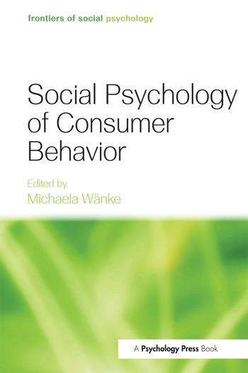 Social Psychology of Consumer Behavior
