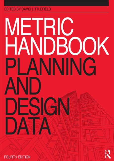 Metric Handbook Planning And Design Data 4th Edition Paperback Routledge