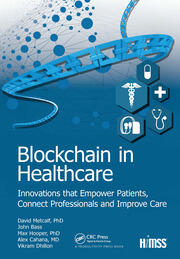 Blockchain in Healthcare: Innovations that Empower Patients, Connect Professionals and Improve Care