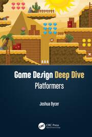 Game Design Deep Dive: Platformers