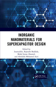 Inorganic Nanomaterials for Supercapacitor Design