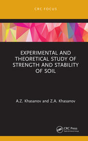Experimental and Theoretical Study of Strength and Stability of Soil