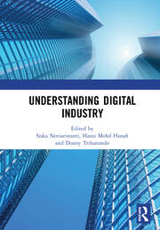 Understanding Digital Industry: Proceedings of the Conference on Managing Digital Industry, Technology and Entrepreneurship (CoMDITE 2019), July 10-11, 2019, Bandung, Indonesia