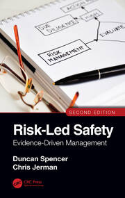 Risk-Led Safety: Evidence-Driven Management, Second Edition