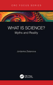 What is Science?: Myths and Reality