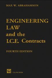 Engineering Law and the I.C.E. Contracts, Fourth Edition
